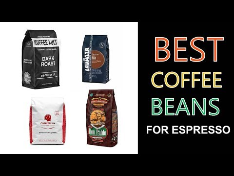 Best Coffee Beans for Espresso 2020
