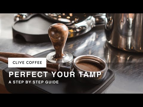 How To Perfect Your Tamp, and Your Espresso