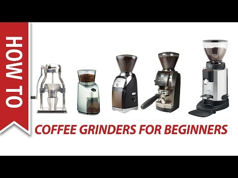 How To Choose a Coffee Grinder for Beginners